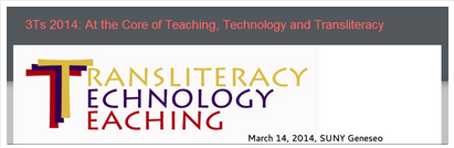 Upcoming Presentation: 3Ts 2014: At the Core of Transliteracy, Technology, and Teaching
